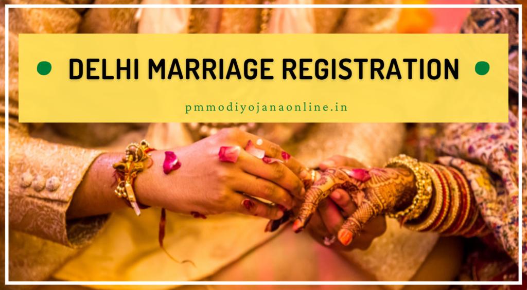 Delhi Marriage Registration: Application Procedure, Registration Fee, Documents